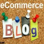 بلاگ و تجارت الکترونیک